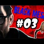 OLÉ COM HABILIDADE NÃO TEM PREÇO! - Black Mesa #03
