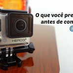 Produtos - O que você precisa saber antes de comprar uma GoPro