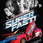 Superfast, 2015. Trailer.