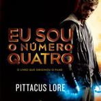 Eu Sou o Número Quatro – Os Legados de Lorien – Vol. 1 – Pittacus Lore