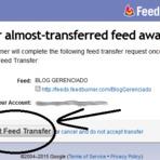 Blogosfera - Saiba como transferir a propriedade do Feed no FeedBurner