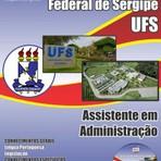 Apostila ASSISTENTE EM ADMINISTRAÇÃO 2015 - Concurso Universidade Federal de Sergipe (UFS)