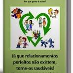 Relacionamentos Saudáveis: a solução!