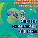 Concurso Agência Reguladora dos Serviços Públicos de Saneamento Básico de Guarulhos  AGENTE DE FISCALIZAÇÃO E REGULAÇÃO