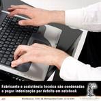 Fabricante e assistência técnica são condenadas a pagar indenização por defeito em notebook