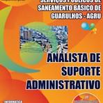 Apostila Concurso Guarulhos AGRU ANALISTA DE SUPORTE ADMINISTRATIVO