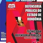 Apostila TÉCNICO DA DEFENSORIA PÚBLICA - OFICIAL DE DILIGÊNCIA - Concurso Defensoria Pública do Estado / RO 2015