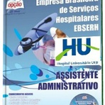 Apostila EBSERH-MG Assistente Administrativo HU-UFJF 2015