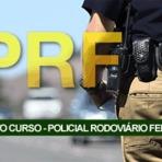 PRF: 1,5 mil vagas para o cargo de Policial Rodoviário Federal