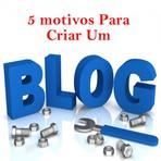 Seja algumas vantagens, de criar um site ou blog.