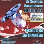 Apostila EBSERH HE-UFPEL - PELOTAS (RS) Técnico em Enfermagem (Digital) Hospital Universidade Federal da UFPEL