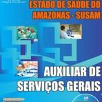 Apostila Atualizada  Concurso SUSAM  AUXILIAR DE SERVIÇOS GERAIS