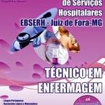 Apostila Concurso / Juiz de Fora (EBSERH)-(HU - UFJF) Técnico de Enfermagem Empresa Brasileira de Serviços Hospitalares