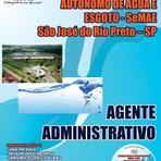 Concursos Públicos - Apostila Concurso SeMAE (Agente Administrativo) São José do Rio Preto-SP 2015
