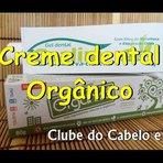 Dica de creme dental orgânico