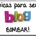 Dicas para seu Blog Bombar – 11 passos para o sucesso