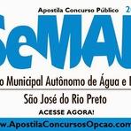 Apostila Concurso São José do Rio Preto - SEMAE - Serviço Municipal Autônomo de Água e Esgoto - Edital - 2015