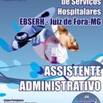 Apostila EBSERH 2015 ASSISTENTE ADMINISTRATIVO - Concurso Empresa Brasileira de Serviços Hospitalares / Juiz de Fora