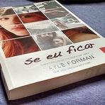 Sugestões de Livros - Se Eu Ficar - Autor: Gayle Forman