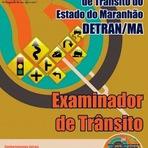 Apostila Detran do Maranhão (GRÁTIS CD) Examinador de Trânsito - IMPRESSA