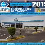 Apostila DETRAN do MA 2015 Departamento Estadual de Trânsito do Maranhão - Examinador de Trânsito