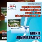 Livros - Apostila AGENTE ADMINISTRATIVO - Concurso SeMAE - São José do Rio Preto / SP 2015