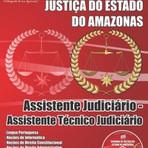 Livros - Apostila ASSISTENTE JUDICIÁRIO: ASSISTENTE TÉCNICO JUDICIÁRIO - Concurso Tribunal de Justiça do Estado / AM (TJ/AM)2015
