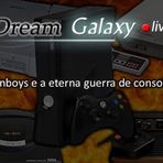 Podcasts - Dream Galaxy Live, Edição 8 (19/03/2015) - Fanboys e a eterna guerra de consoles.