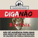 """Frente Parlamentar faz campanha pedindo boicote à """"Babilônia"""", da Globo"""