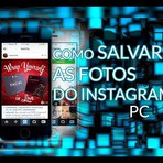 Salvando as fotos do instagram no pc - Video 2015
