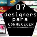 07 Designers para se conhecer.
