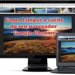 Como limpar cache navegador Google Chrome [Atualizado!]