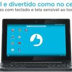 Primeiro notebook Android DA Positivo