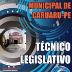Concursos Públicos - Apostila Câmara de Caruaru PE 2015 - Técnico Legislativo