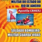 Apostila CBMERJ 2015 - Soldado Guarda-Vidas - RJ - Corpo de Bombeiros Militar do Estado do Rio de Janeiro