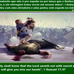 Mistérios - Para que todos saibam que não é por espada ou por lança que o Senhor concede vitória