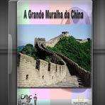 Documentário - A Grande Muralha da China