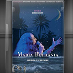 Documentário - Maria Bethânia - Música é Perfume