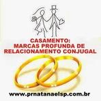 CASAMENTO: MARCAS PROFUNDA DE RELACIONAMENTO CONJUGAL