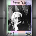 Documentário - Ferreira Gullar