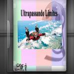 Documentário - Ultrapassando Limites