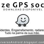 Waze GPS social: Blitz, Acidentes, Engarrafamento, radares e etc...