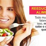 Você sabe o que é Reeducação Alimentar?