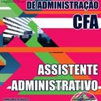 Apostila CFA 2015 ASSISTENTE ADMINISTRATIVO - Concurso Conselho Federal de Administração