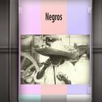 Documentário - Negros (Raridades VHS/DVD)