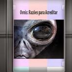 Documentário - Ovnis: Razões para Acreditar