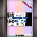 Série de documentários - Interpretes do Brasil 9 DVDs