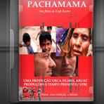 Docuementário - Pachamama