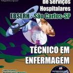 Apostila TÉCNICO EM ENFERMAGEM - Concurso Empresa Brasileira de Serviços Hospitalares / São Carlos (EBSERH)