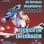 Apostila Concurso EBSERH / Pelotas 2015 Cargo de TÉCNICO EM ENFERMAGEM - GRÁTIS CD COM EDITAL
